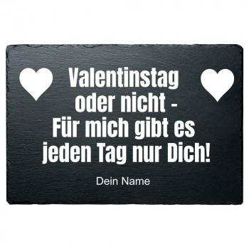Schieferplatte Valentinstag oder nicht 20x30 cm