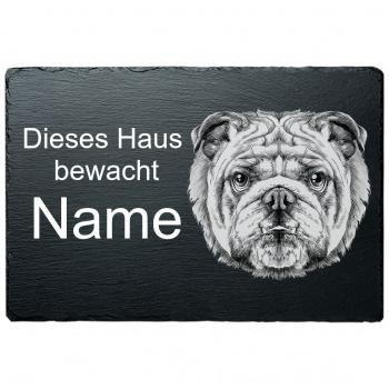 Schieferplatte - Dieses Haus bewacht - Englische Bulldoge 20x30 cm