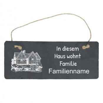 Haustürschild In diesem Haus wohnt Familie 10x25 cm